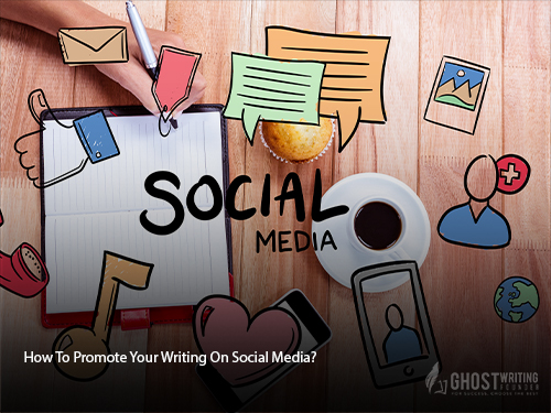 Promote Your Writing On Social Media